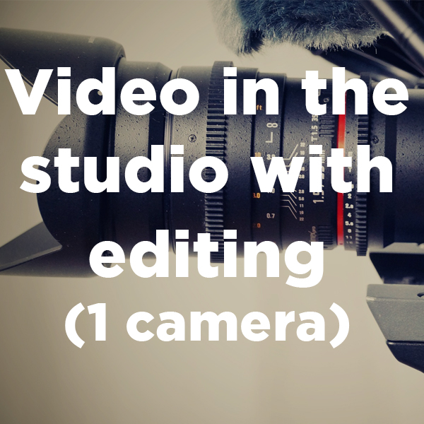 Video in the studio with editing- 1 camera