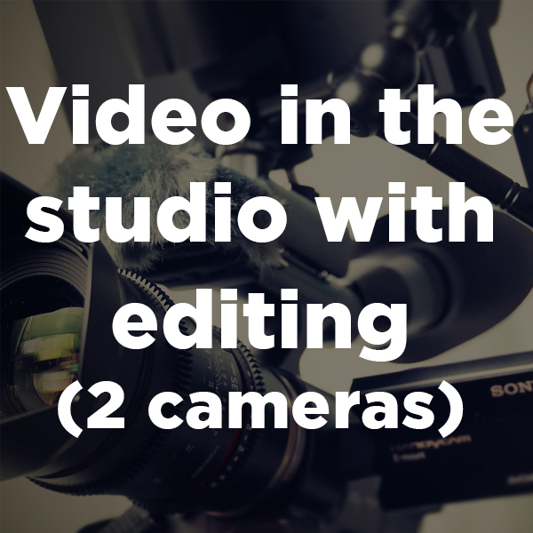 Video in the studio with editing (2 cameras)